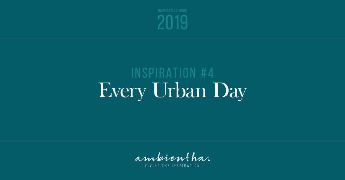 Urban style immagini della città Inspiration Book Ambientha